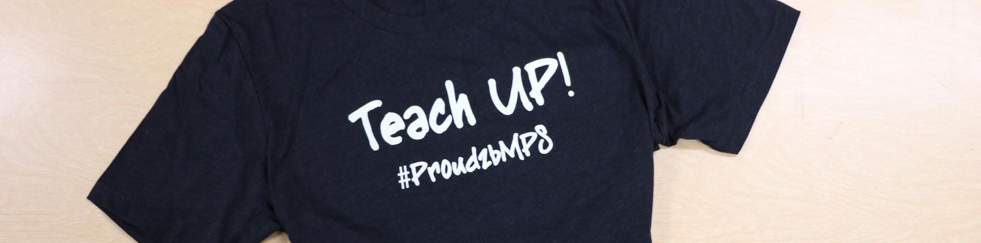 Teach UP t-shirt